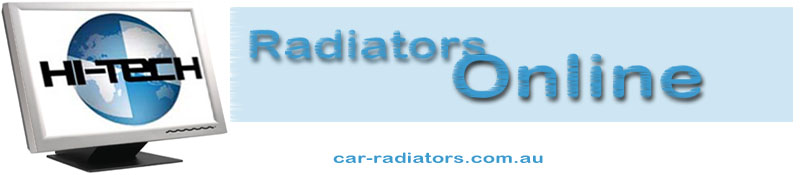 Car Radiators' Brisbane, Queensland, Australia for Ford, Holden, Charade, Applause, Laser, Telstar, Mazda, Trader, Honda, Hyster, Hyundai, International, Jeep, Mazda, Mercedes Benz, Mitsubishi, Nissan, Saab and Toyota.